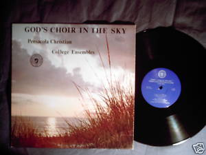 Pensacola Christian College LP God's Choir in the Sky