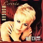 Watch Me Lorrie Morgan CD Half Enough It's a Heartache