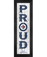 "Winnipeg Jets ""Proud and Loyal"" - 8 x 24  Wood-Textured Look Framed Prints - $39.95"