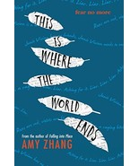 This Is Where the World Ends [Hardcover] Zhang, Amy - $5.00