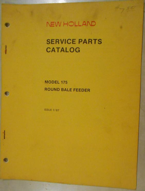 New Holland 175 Round Bale Feeder Parts Manual - $6.00