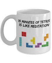 """Tetris Mug """"15 Minutes Off Tetris Is Like Meditation Coffee Mug"""" Tetris ... - $14.95"""