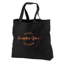 Happy Pumpkin Spice Season New Black Cotton Tote Bag Gifts Fall Autumn - $17.99