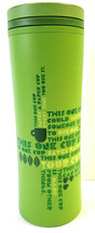 "2010 Starbucks ""This One Cup"" Green Tumbler To Go Mug Cup Recycled Recyc... - $21.78"