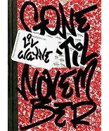 Gone 'Til November: A Journal of Rikers Island [Hardcover] Lil Wayne - $18.80