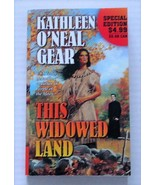 This Widowed Land by Kathleen O'Neal Gear Huron Indians-Historical - $5.00