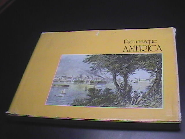 Book american heritage picturesque america  as america looked a century ago  1974 from original 1874 edition 01