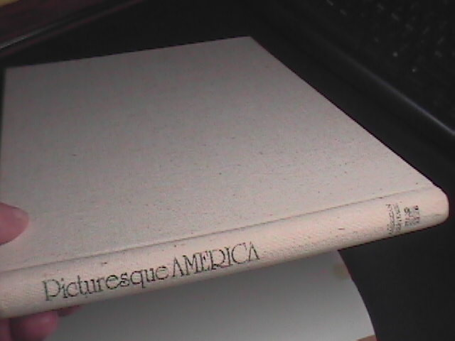 Picturesque America 1974 Wolfe Publishing Reproduction of Original 1874 Edition