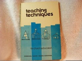 Teaching Techniques for Church Education [Paperback] [Jan 01, 1978] Evangelical