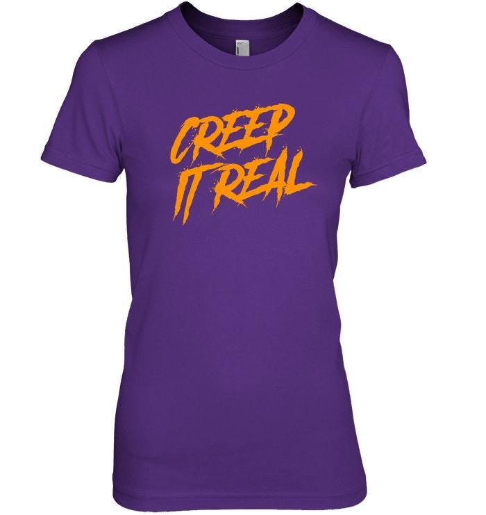 Funny Halloween Tshirt  Creep It Real Orange