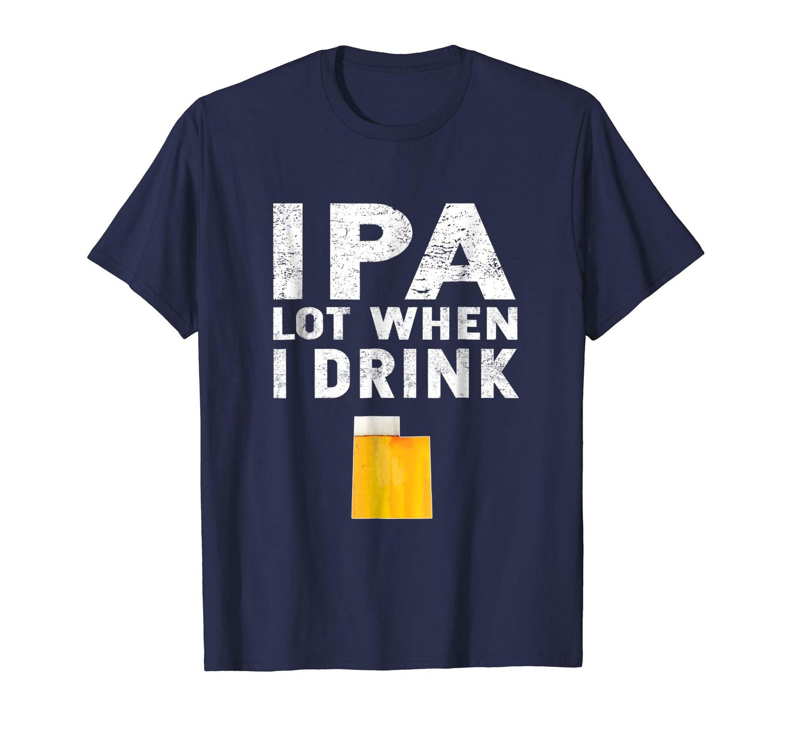 Primary image for Brother Shirts - IPA Lot When I Drink T-Shirt Funny Utah Beer Team Men