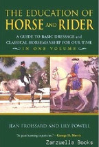 The Education Of Horse And Rider : Jean Froissard  :  New Softcover @ZB - $12.95