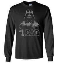 Star Wars #1 Dad Darth Vader Father's Long Sleeve - $12.95+