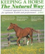 Keeping a Horse the Natural Way : Health Management : Jo Bird : New Hard... - $24.70