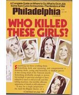 ORIGINAL Vintage July 1976 Philadelphia Magazine Who Killed These Girls? - $18.51