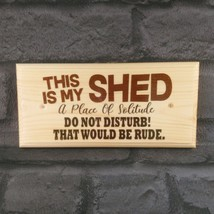 This Is My Shed Plaque, Sign Gift Fathers Day Dad Grandad Workshop Garde... - $11.20