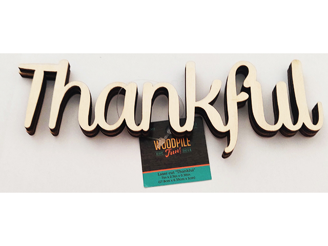 """Unfinished Wooden """"Thankful"""" Sign #1441369"""