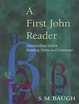 A First John Reader [Paperback] S. M. Baugh - $14.83
