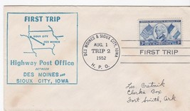 FIRST TRIP H.P.O. DES MOINES & SIOUX CITY, IOWA AUGUST 1 1952 TRIP 2 - $1.78