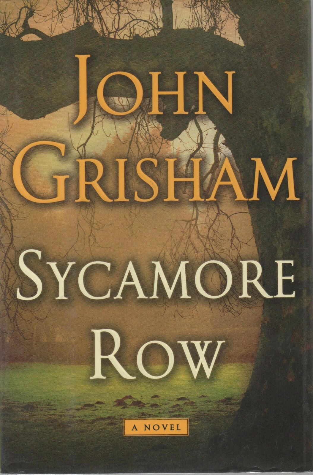 Sycamore Row - John Grisham - HC - 2013 - Doubleday Press - 978-0-385-53713-1.