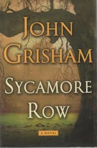 Sycamore Row - John Grisham - HC - 2013 - Doubleday Press - 978-0-385-53713-1. image 1