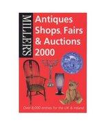 Book Miller's Antiques Shops Fairs Auctions England 2000 Antique Shows E... - $12.00