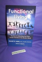 Functional Living The Keys To Unlocking Your Own Innate Potential ..Modern World - $14.84