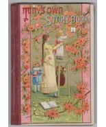 """""""Tiny's Own Story Book"""" 1882 Childrens Juvenile... - $29.00"""