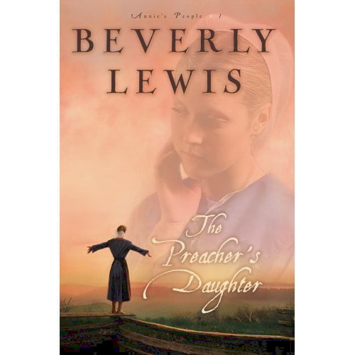 The Preacher's Daughter by Beverly Lewis 0764201050