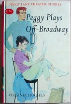 Peggy Lane Theater Stories #2 PEGGY PLAYS OFF-BROADWAY 1st ed hc Virgini... - $15.00