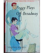 Peggy Lane #2 PEGGY PLAYS OFF-BROADWAY 1st edit... - $9.99