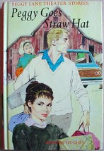 Peggy Lane Theater Stories #4 PEGGY GOES STRAW HAT hardcover Virginia Hu... - $16.00