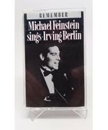 Remember: Michael Feinstein Sings Irving Berlin Cassette Tape - $9.16