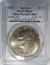 1978 Eisenhower Dollar IKE PCGS MS 64 Tilted Partial Collar Mint Error P... - £264.35 GBP