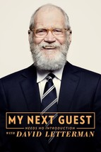 "My Next Guest Needs No Introduction With David Letterman TV Series Poster 24X36"" - $10.87+"