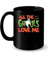 Funny Halloween Ceramic Mug All The Ghouls Love Me Ghost Bat - $13.99+