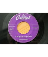 """RARE Four Knights CAPITOL 2654 F2654 """"I Couldn't Stay Away From You"""" 50'... - $1.99"""
