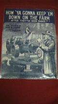 Vintage How 'Ya Gonna Keep'em Down On The Farm Sheet Music #47 - $24.74