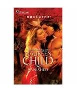 Vanished (Nocturne #57) [Paperback] Child, Maureen - $74.89