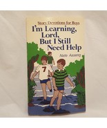 Story Devotions Boys Book Im Learning Lord But I Still Need Help 1981 - $12.99