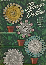 "American Thread Company ""Flower Doilies"" VINTAGE 1949 - Gently Used - $5.00"