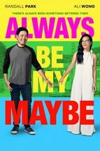 Always Be My Maybe DVD Movie Film RANDALL PARK ALI WONG 2019 Keanu Unoff... - $14.50
