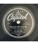 Jo Stafford - YOU MAY NOT LOVE ME / I DIDNt MEAN A WORD - Capitol - Jazz... - $15.75