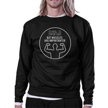 Muscles Are Importanter Black Sweatshirt - $20.99+
