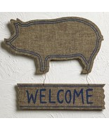 """Farm House Burlap-Wrapped Wood Pig """"Welcome"""" Sign - $19.99"""