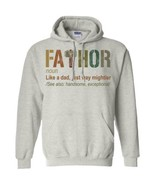 Fathor Noun Like A Dad Just Way Mightier Hoodie Unisex - $29.21+