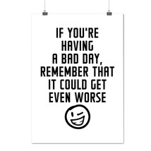 Optimistic Saying Funny Winky Smiley Matte/Glossy Poster A0 A1 A2 A3 A4 ... - $7.99+