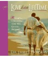 Love for a Lifetime: Building a Marriage That Will Go the Distance Dobso... - $15.99