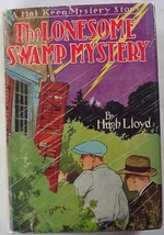 Hal Keen The Lonesome Swamp Mystery SCARCE hardcover with dust jacket Hu... - $45.00