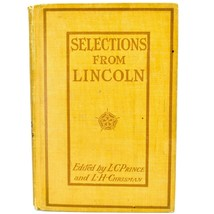 Selections from Letters and Speeches of Abraham Lincoln 1912 D.C. Heath Company